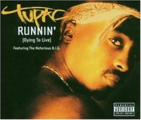 Cover Tupac feat. The Notorious B.I.G. - Runnin' (Dying To Live) [2003]